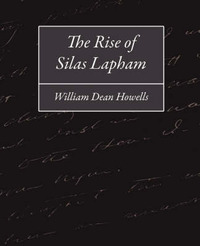 The Rise of Silas Lapham by William Dean Howells image