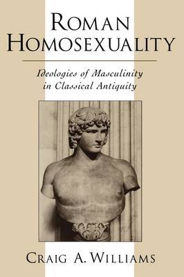 Roman Homosexuality by Craig A Williams image