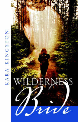 Wilderness Bride by Kara Kingston image