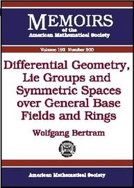Differential Geometry, Lie Groups and Symmetric Spaces Over General Base Fields and Rings image