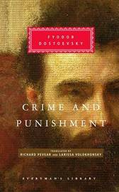 Crime and Punishment by F.M. Dostoevsky
