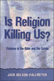 Is Religion Killing Us? by Jack Nelson-Pallmeyer image