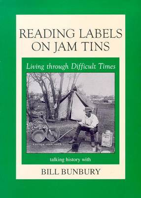 Reading Labels on Jam Tins by Bill Bunbury