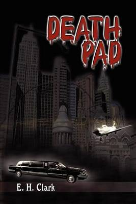Death Pad by E.H. Clark
