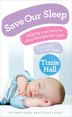 Save Our Sleep by Tizzie Hall image