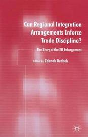 Can Regional Integration Arrangements Enforce Trade Discipline? image
