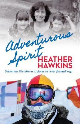 Adventurous Spirit by Heather Hawkins