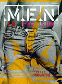 Men in the Sun by David Leddick image