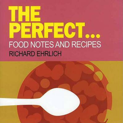 The Perfect... by Richard Ehrlich