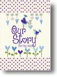 Our Story, for My Son by from you to me