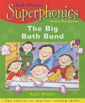 Superphonics: Green Storybook: The Big Bath Band by Ruth Miskin image