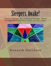 Sleepers, Awake! by Kenneth Michael Davidson image