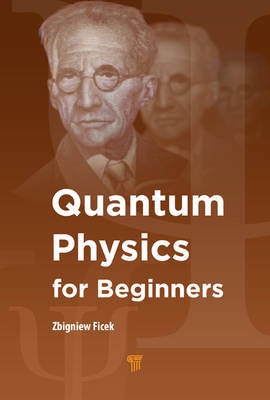 Quantum Physics for Beginners by Zbigniew Ficek image