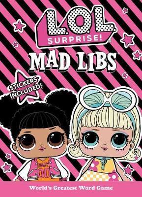 L.O.L. Surprise! Mad Libs by Kristin Conte image