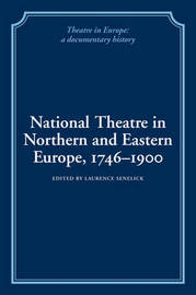 National Theatre in Northern and Eastern Europe, 1746-1900 image