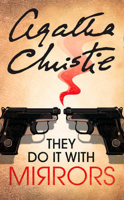 They Do It With Mirrors by Agatha Christie image