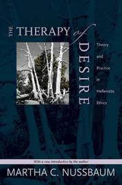 The Therapy of Desire: Theory and Practice in Hellenistic Ethics by Martha C. Nussbaum image
