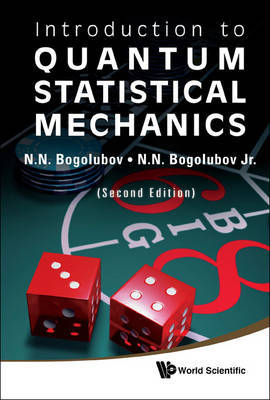 Introduction To Quantum Statistical Mechanics (2nd Edition) by Nickolai N. Bogolubov image