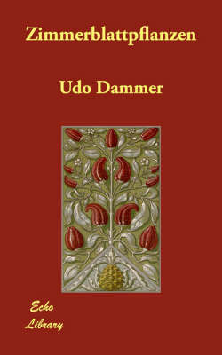 Zimmerblattpflanzen by Udo Dammer image