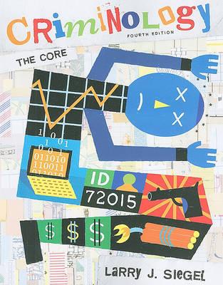 Criminology: The Core by Larry J Siegel image