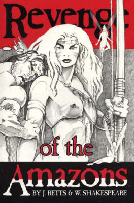 Revenge of the Amazons by Jean Betts