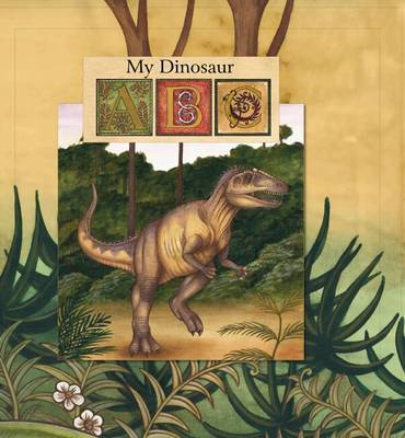 My Dinosaur ABC by Nadia Turner