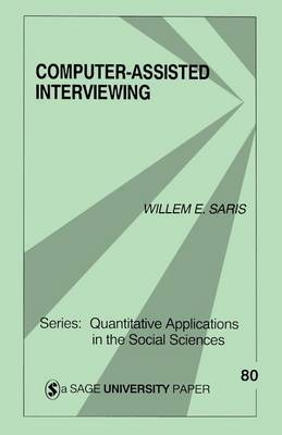 Computer-Assisted Interviewing by Willem Egbert Saris