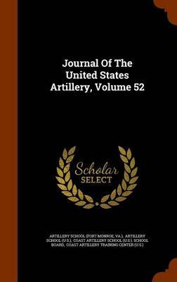 Journal of the United States Artillery, Volume 52 by VA image