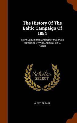 The History of the Baltic Campaign of 1854 by G Butler Earp image