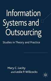 Information Systems and Outsourcing by Mary C. Lacity