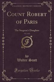 Count Robert of Paris, Vol. 2 of 2 by Walter Scott
