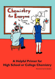 Chemistry for Everyone by Suzanne Lahl Ph D