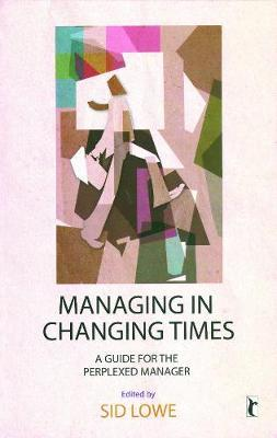 Managing in Changing Times image