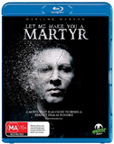 Let Me Make You a Martyr on Blu-ray