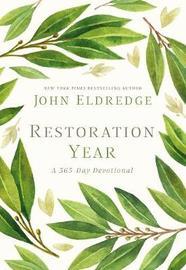 Restoration Year by John Eldredge