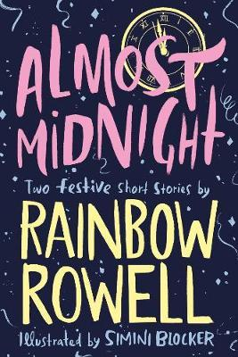 Almost Midnight: Two Festive Short Stories by Rainbow Rowell image