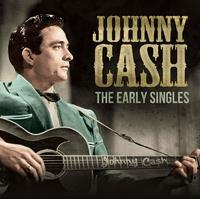 The Early Singles by Johnny Cash