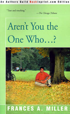 Aren't You the One Who...? by Frances A Miller image
