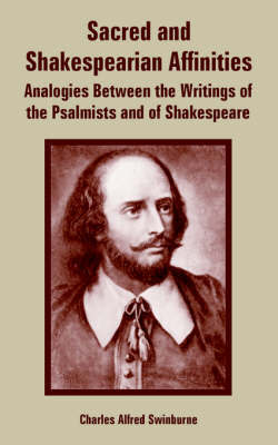 Sacred and Shakespearian Affinities by Charles Alfred Swinburne image