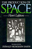 The Production of Space by Henri Lefebvre