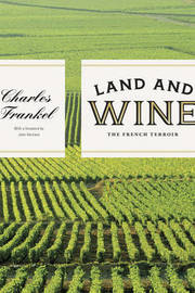 Land and Wine by Charles Frankel