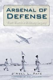 Arsenal of Defense by J'Nell L Pate