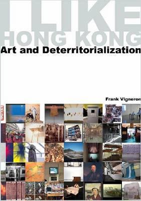 I Like Hong Kong by Frank Vigneron