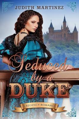 Seduced by a Duke by Judith Martinez image