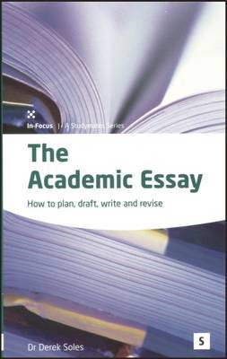 The Academic Essay by Derek Soles