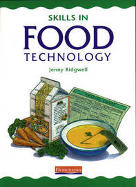Skills in Food Technology Pupil Book by Jenny Ridgwell image
