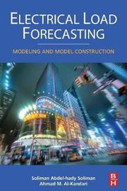 Electrical Load Forecasting by S. A. Soliman