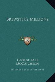 Brewster's Millions by George , Barr McCutcheon