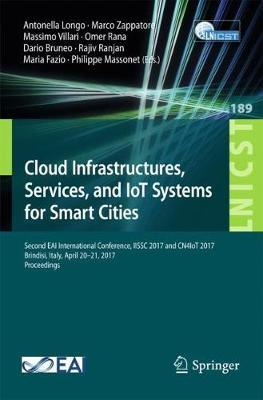Cloud Infrastructures, Services, and IoT Systems for Smart Cities