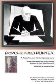 Psychic Nazi Hunter by Michael J. Wallace